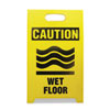 SEETPCWET:  See All® Economy Floor Sign